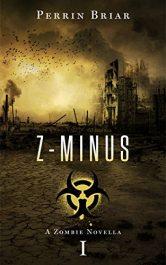 bargain ebooks Z-MINUS SciFi Horror by Perrin Briar
