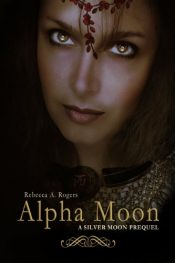 Alpha Moon YA Historical Fiction by Rebecca A. Rogers