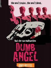 bargain ebooks Dumb Angel Horror / Psychological Thriller by Gary Kittle