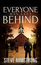 bargain ebooks Everyone Was Left Behind Young Adult/Teen Mystery by Steve Armstrong