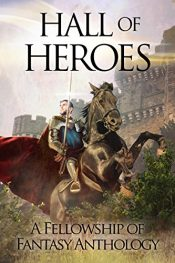 bargain ebooks Hall of Heroes Fantasy Anthology by Multiple Authors