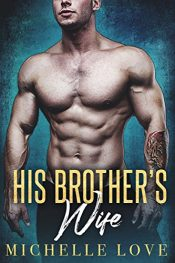 bargain ebooks His Brother's Wife Contemporary Romance by Michelle Love