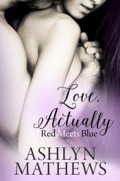 Ashlyn Mathews Love, Actually Kindle ebooks
