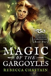 bargain ebooks Magic of the Gargoyles Fantasy by Rebecca Chastain