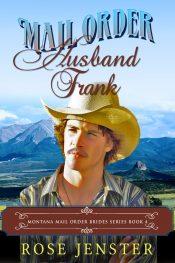 bargain ebooks Mail Order Husband Frank Historical Fiction by Rose Jenster