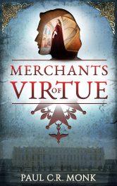 bargain ebooks Merchants of Virtue Historical Fiction by Paul C.R. Monk