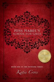 bargain ebooks Miss Mabel's School for Girls Historical Fantasy by Katie Cross