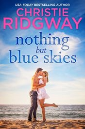 christie ridgway nothing but blue skies