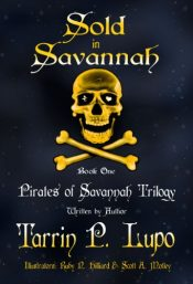 bargain ebooks Pirates of Savannah: Book One, Sold in Savannah Historical Fiction by Tarrin P. Lupo