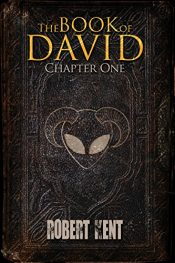 bargain ebooks The Book of David: Chapter One Horror by Robert Kent