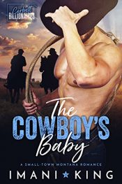 bargain ebooks The Cowboy's Baby Contemporary Romance by Imani King