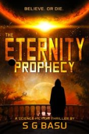 bargain ebooks The Eternity Prophecy Science Fiction Thriller by S. G. Basu