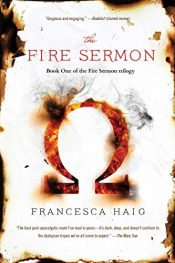 Francesca Haig The Fire Sermon