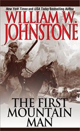 William W. Johnstone The First Mountain Man Kindle ebook