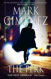 Mark Giminez The Perk