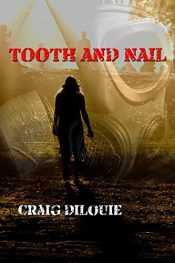 bargain ebooks Tooth and Nail Action Thriller by Craig DiLouie