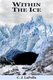C.J. LaPolla Within the Ice