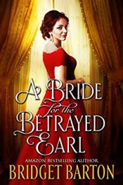 Bridget Barton A Bride for the Betrayed Earl Free Kindle Ebooks