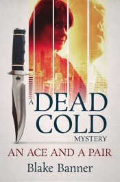 Ace and A Pair: A Dead Cold Mystery Mystery by Blake Banner