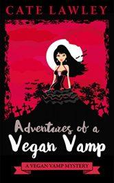 Cate Lawley Adventures of a Vegan Vamp Kindle ebook