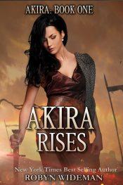 RObyn Wideman Akira Rises Free Kindle ebooks
