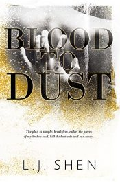 Blood to Dust Thriller by L.J. Shen