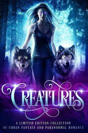 Creatures Urban Fantasy by Alex Owens