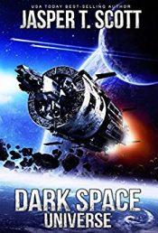 Jasper T. Scott Dark Space Universe Kindle ebook