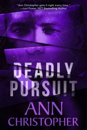 Deadly Pursuit Thriller by Ann Christopher