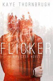 Kaye Thornbrugh Flicker Kindle ebook