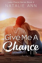 Give Me A Chance Romance by Natalie Ann