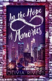 In the Hope of Memories YA Action/Adventure by Olivia Rivers