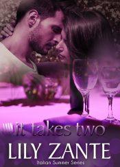 It Takes Two Romance by Lily Zante