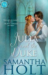 Samantha Holt Julia and the Duke Kindle ebook