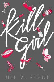 bargain ebooks Kill Girl Action/Adventure by Jill M. Beene
