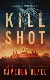 Kill Shot Thriller by Cameron Blake