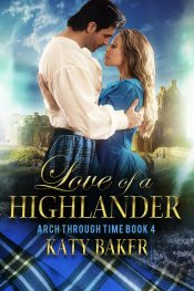 Love of a Highlander Historical Romance by Katy Baker