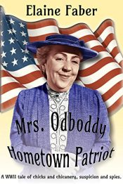 bargain ebooks Mrs. Odboddy, Hometown Patriot Historical Fiction by Elaine Faber