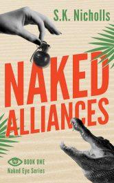 bargain ebooks Naked Alliances Mystery by S.K. Nicholls
