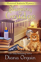 Diana Orgain Nursing a Grudge Kindle ebook