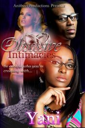 Obsessive Intimacies Erotic Romance by Yani