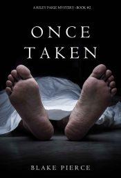 Once Taken Mystery by Blake Pierce