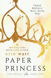 bargain ebooks Paper Princess Young Adult/Teen by Erin Watt