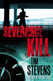 bargain ebooks Severance Kill Thriller by Tim Stevens