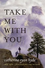 Catherine Ryan Hyde Take Me With You Free Kindle ebooks