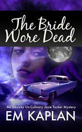 EM Kaplan The Bride Wore Dead Kindle ebook