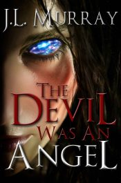 bargain ebooks The Devil Was an Angel Fantasy Horror by J.L. Murray