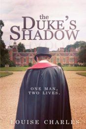 Louise Charles The Duke's Shadow Free Kindle ebooks