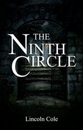 The Ninth Circle Horror by Lincoln Cole