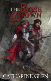 The Rose Crown Fantasy by Catherine Glen